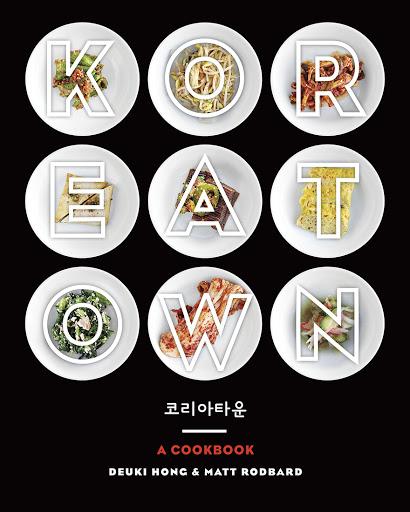 The cover of Koreatown: A cookbook by Deuki Hong and Matt Rodbard