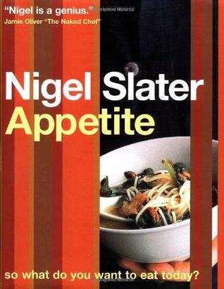 The cover of Nigel Slater's cookbook Appetite